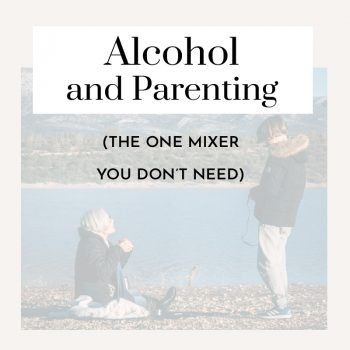 alcohol and parenting
