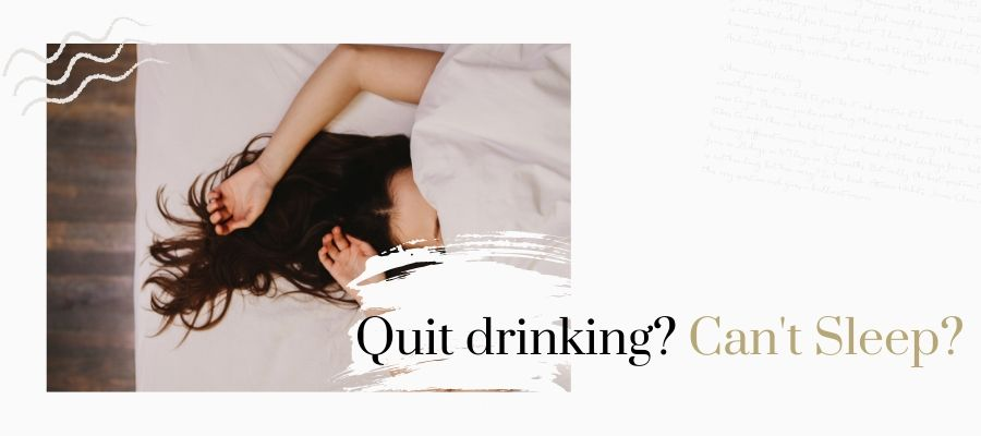 quit drinking can't sleep