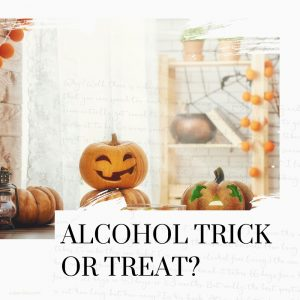 alcohol trick or treat