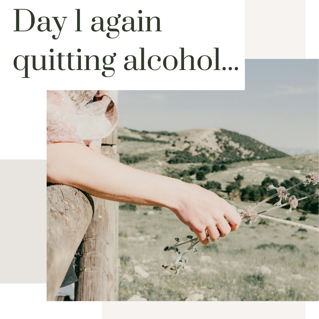 day 1 again quitting alcohol