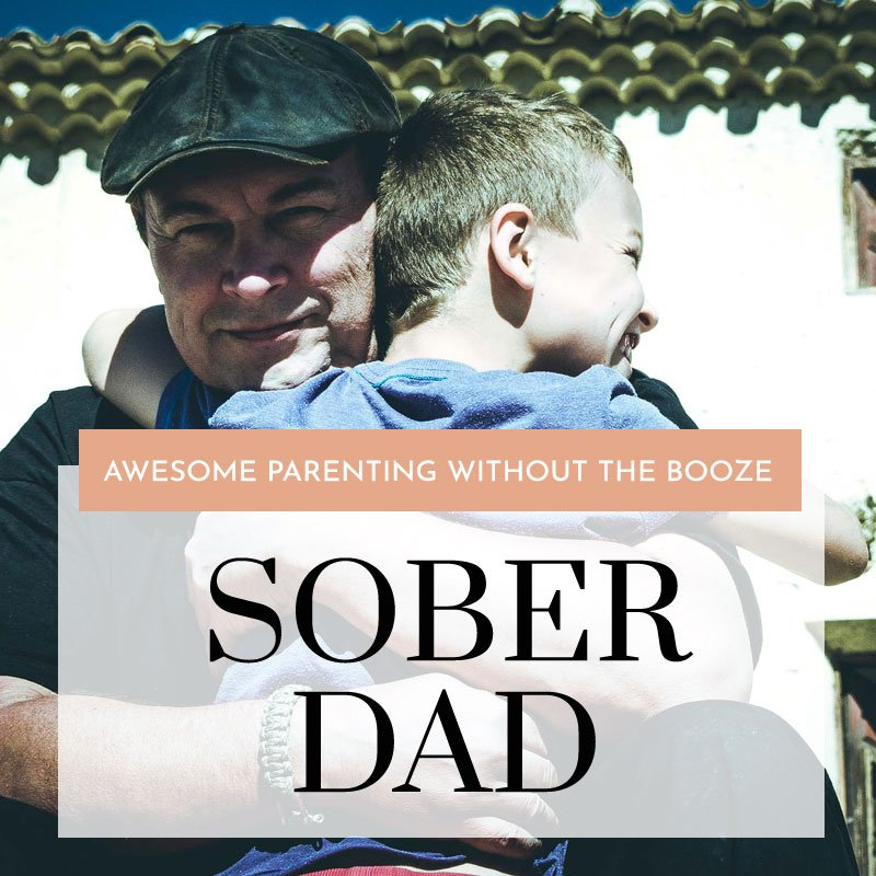 sober dad parenting without alcohol