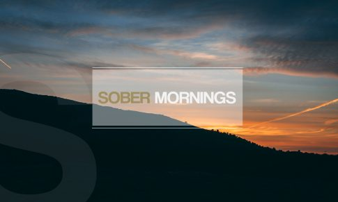 Waking Up Sober – Why Sober Mornings Are So Special