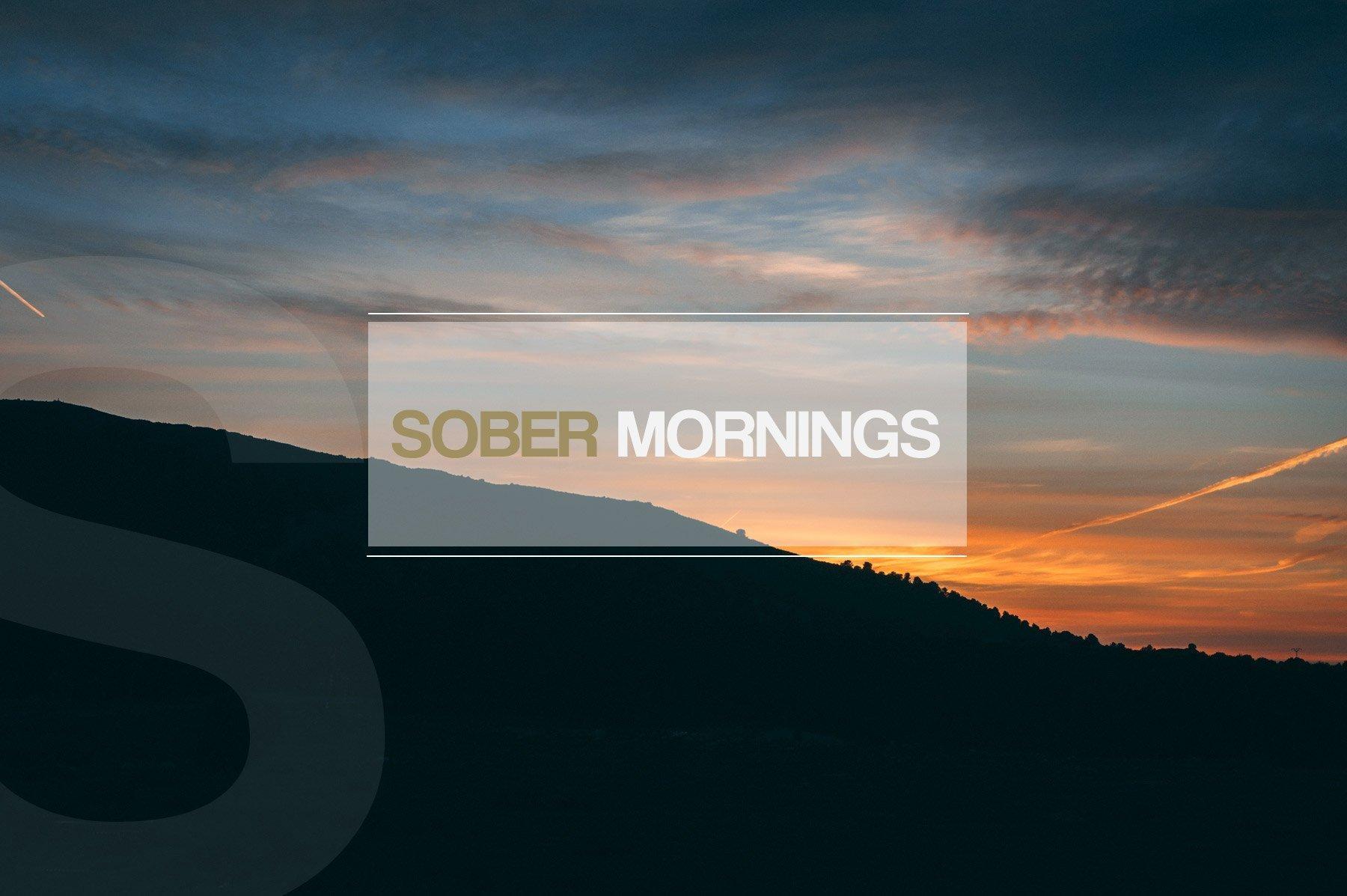 sober bliss sober mornings