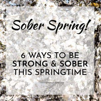 sober spring how to stay sober