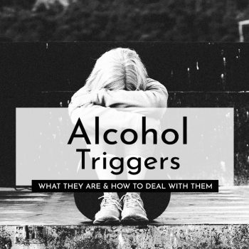 alcohol triggers