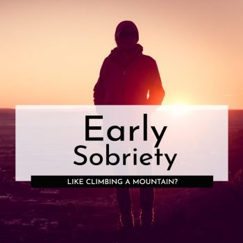 early sobriety