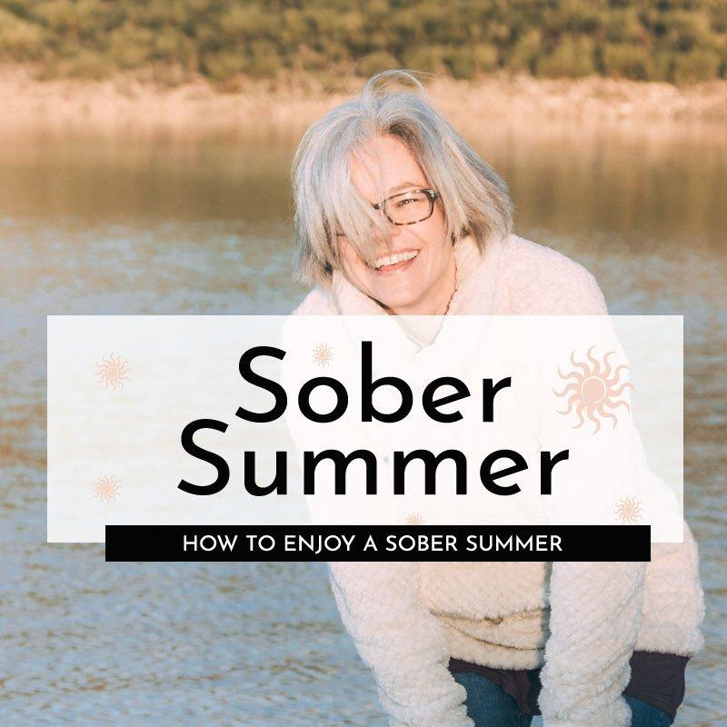 how to enjoy a sober summer