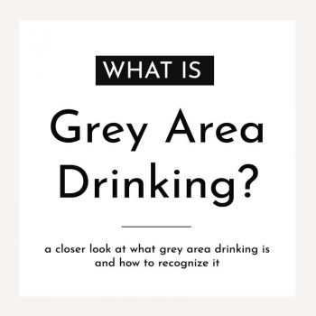 what is grey area drinking