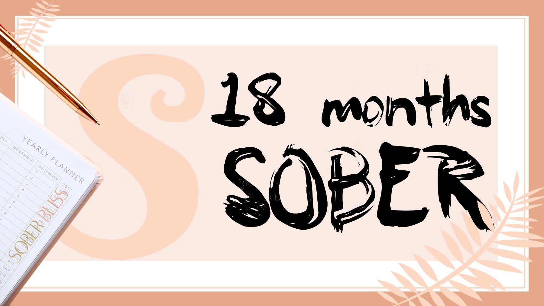 18 months sober