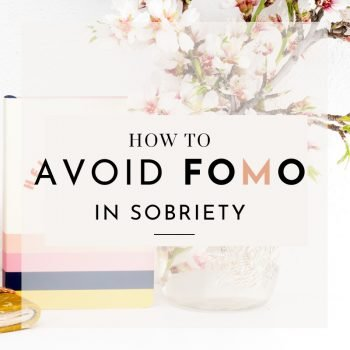 how to avoid fomo in sobriety