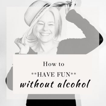 how to have fun without alcohol