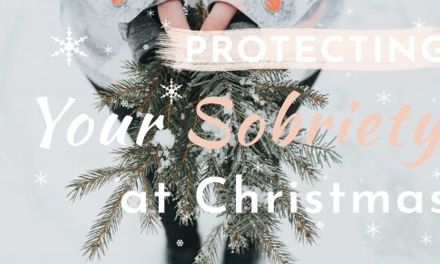 Protecting Your Sobriety at Christmas