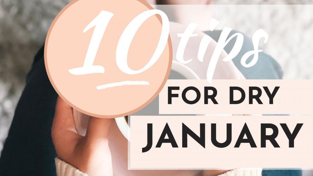 ten tips for dry january