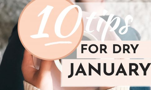 Ten Tips to Help You Through Dry January