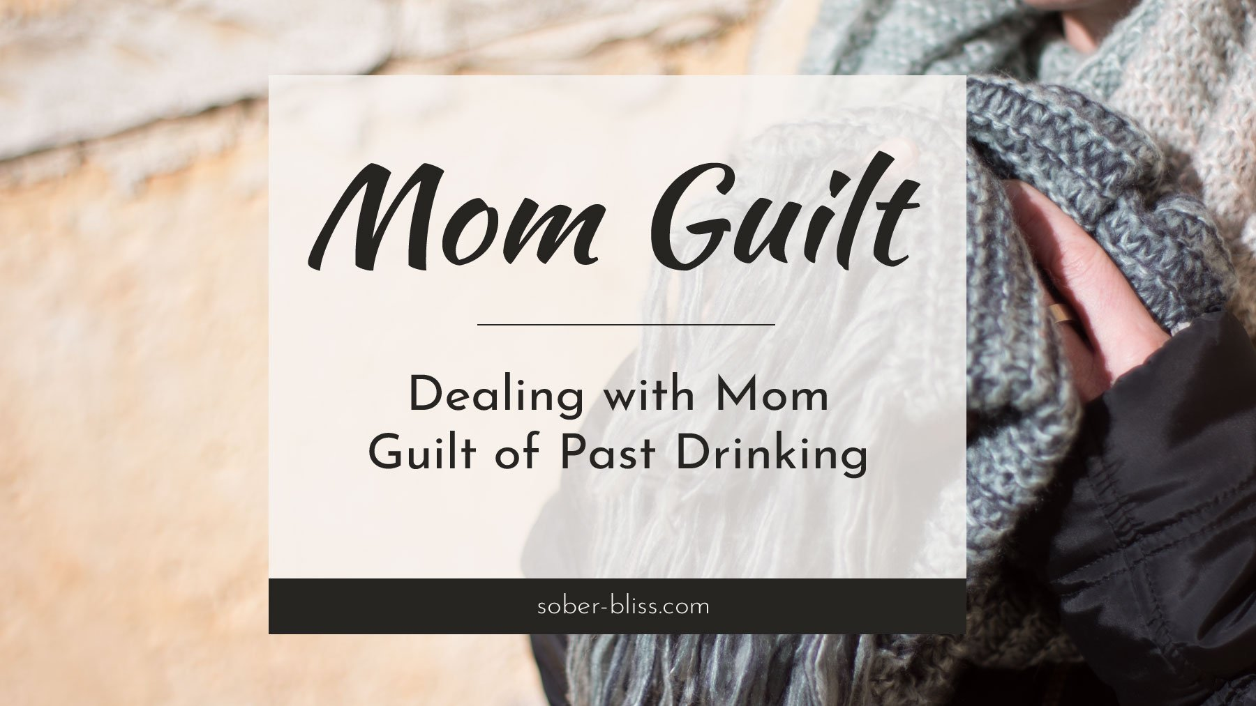 mom guilt from past drinking