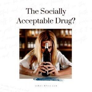 the socially acceptable drug