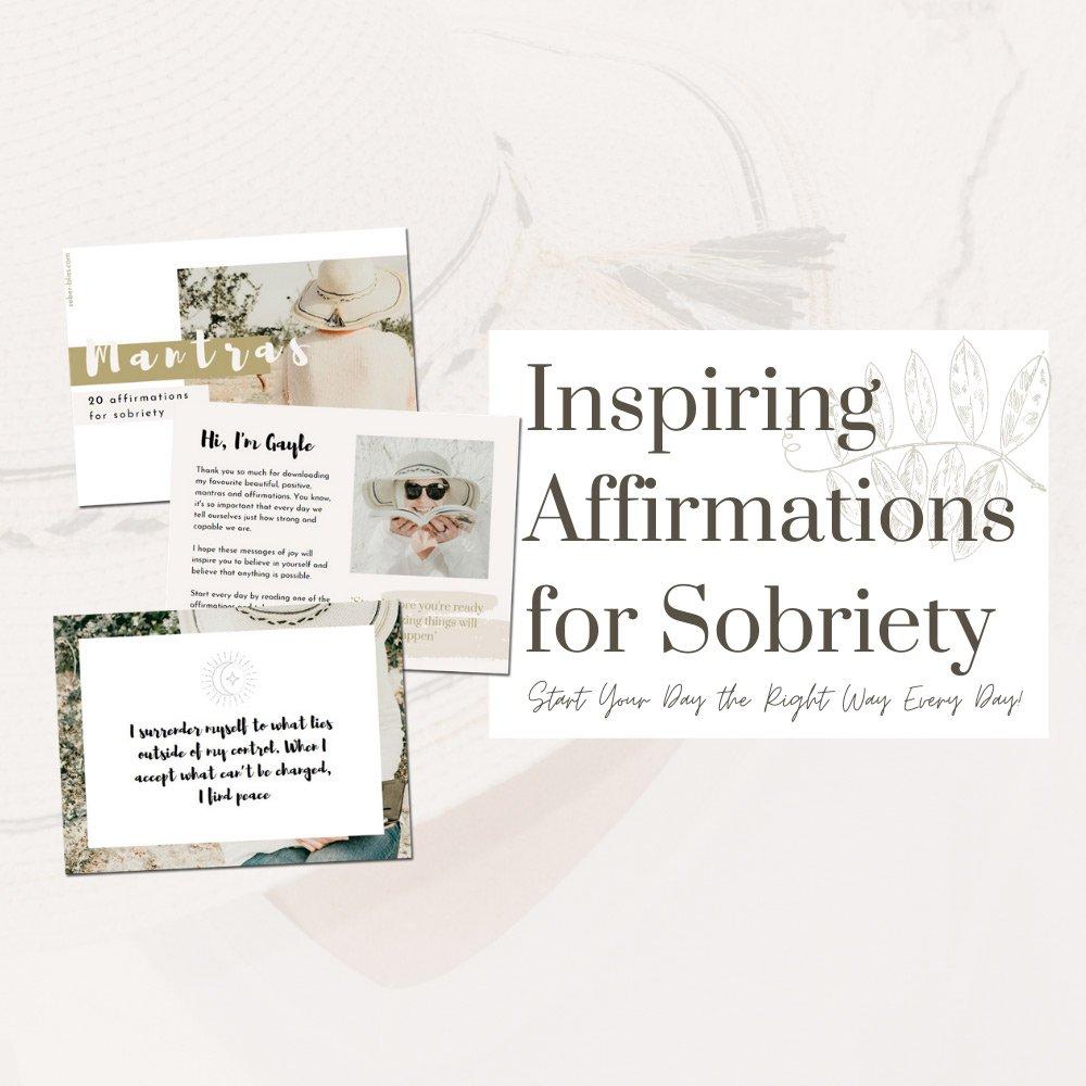 sobriety inspiration positive affirmations