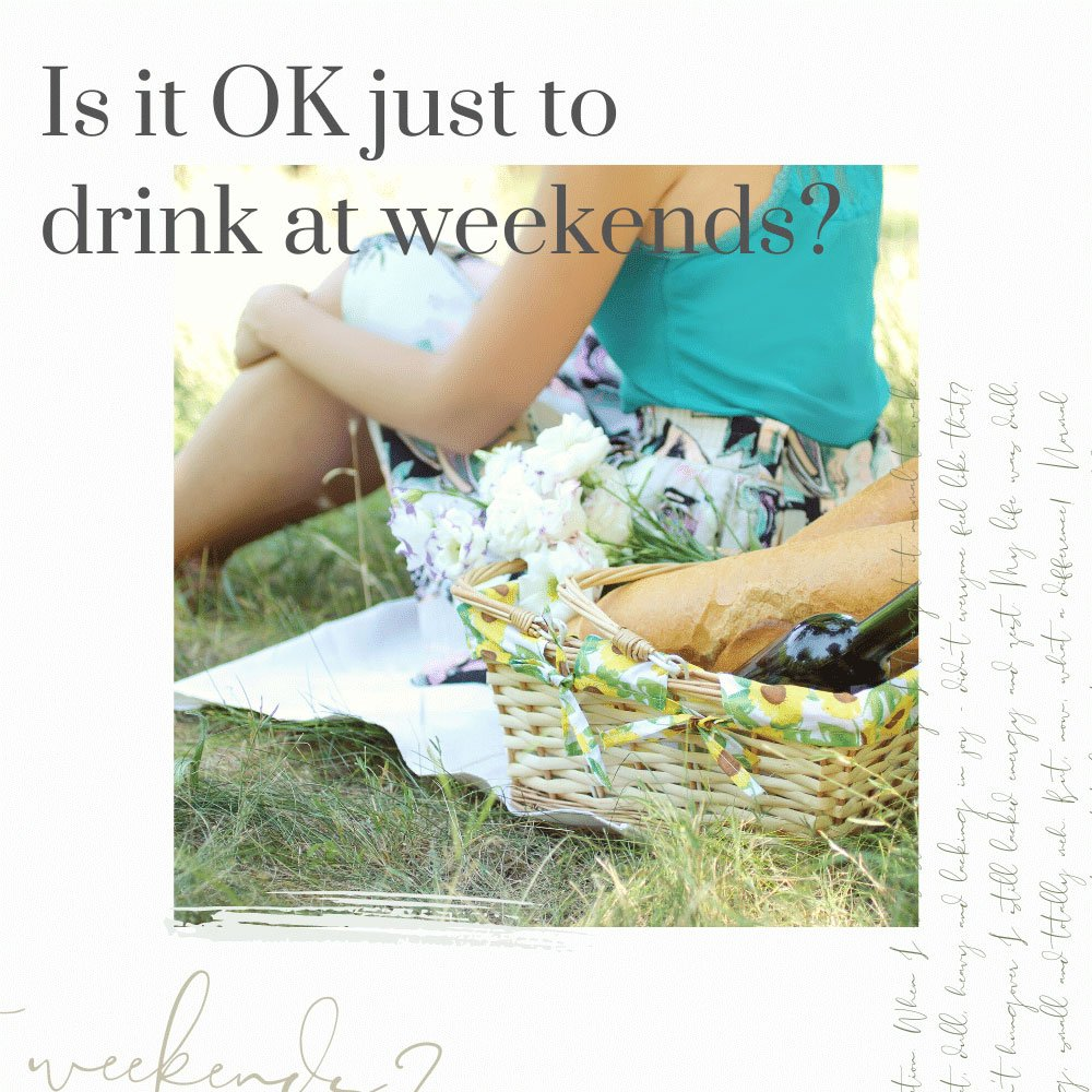drink at weekends