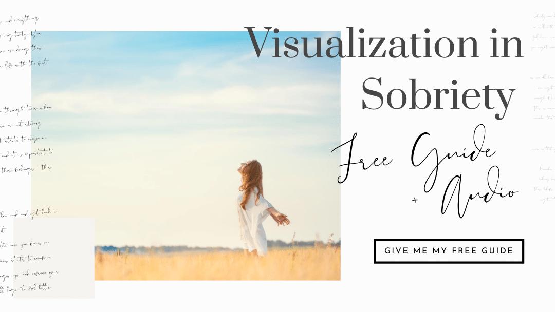 visualization in sobriety