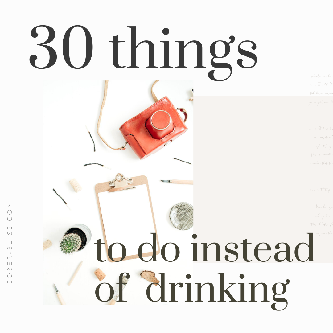 30 things to de instead of drinking