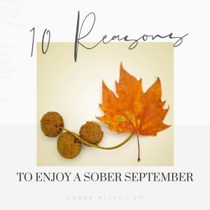 reasons to have a sober september