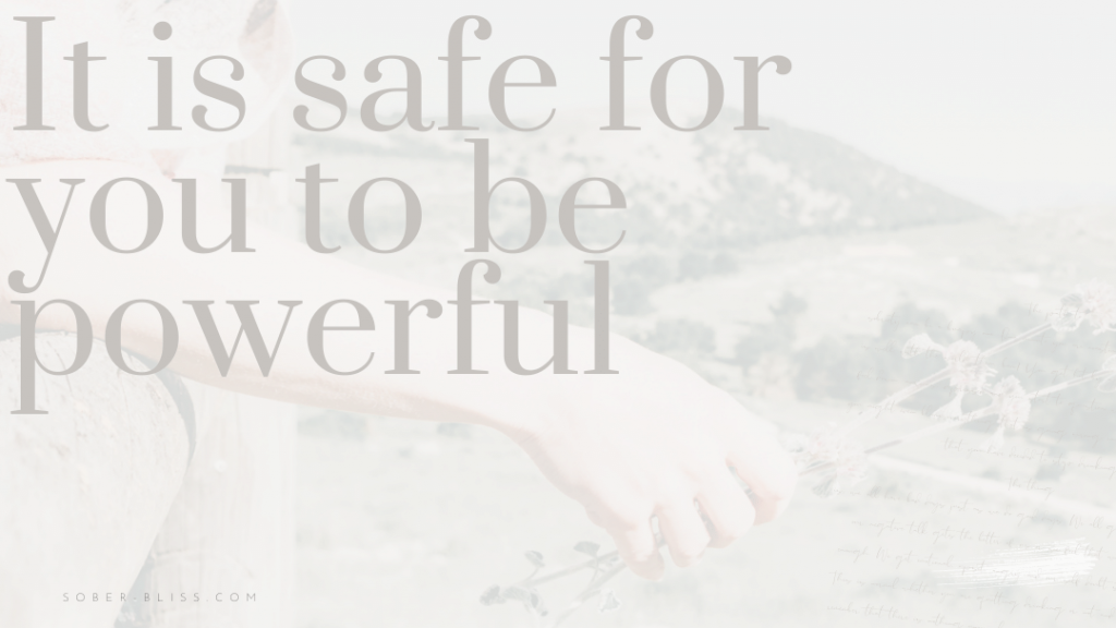 it is safe to be powerful