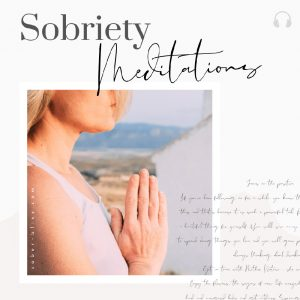 sobriety meditations from sober bliss