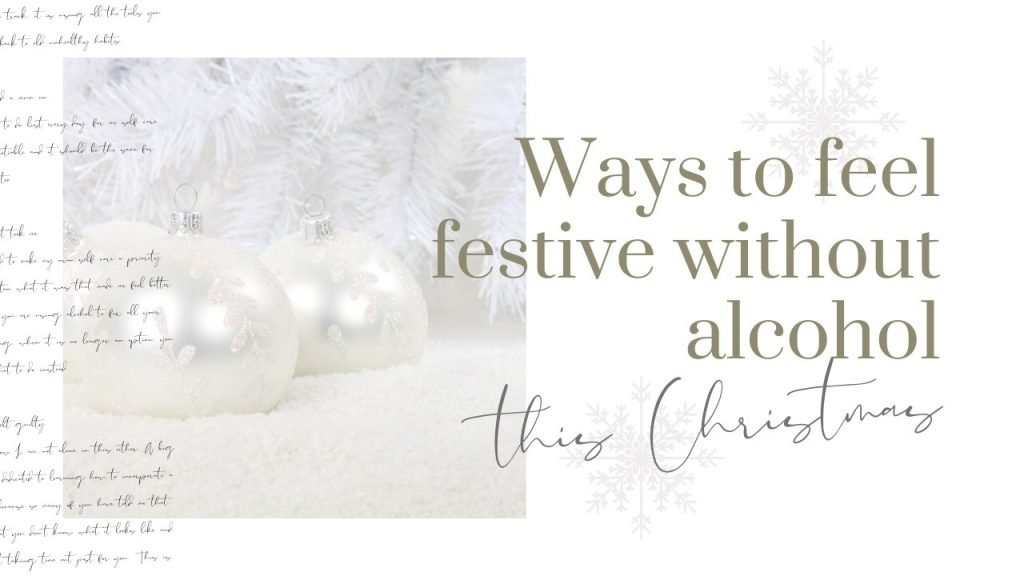 ways to feel festive without alcohol this christmas