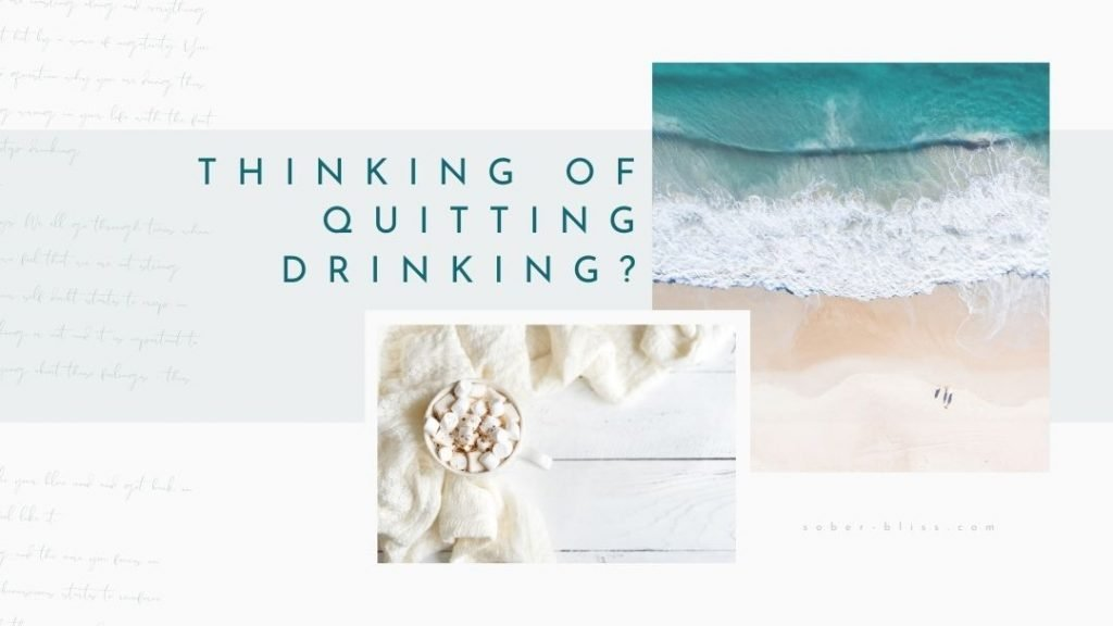 thinking of quitting alcohol