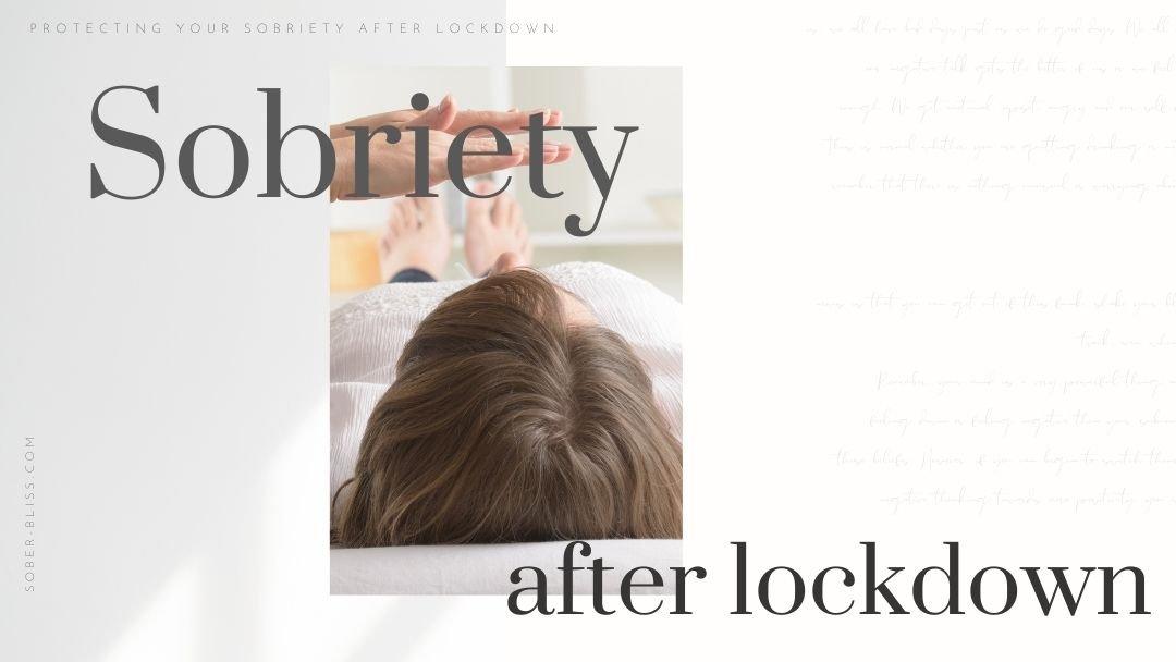 sobriety after lockdown
