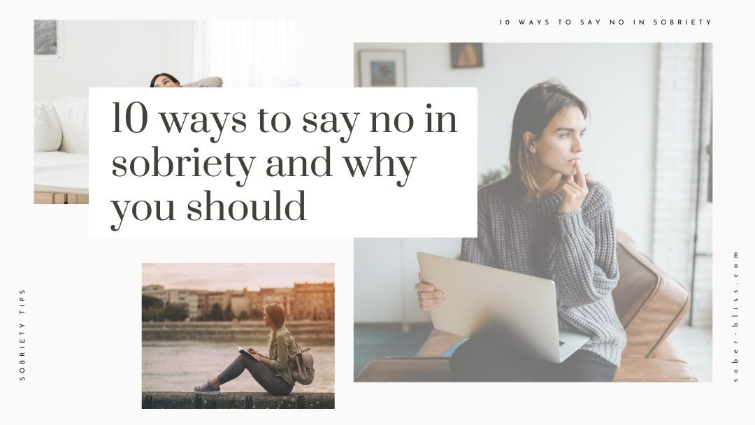 ten ways to say no in sobriety