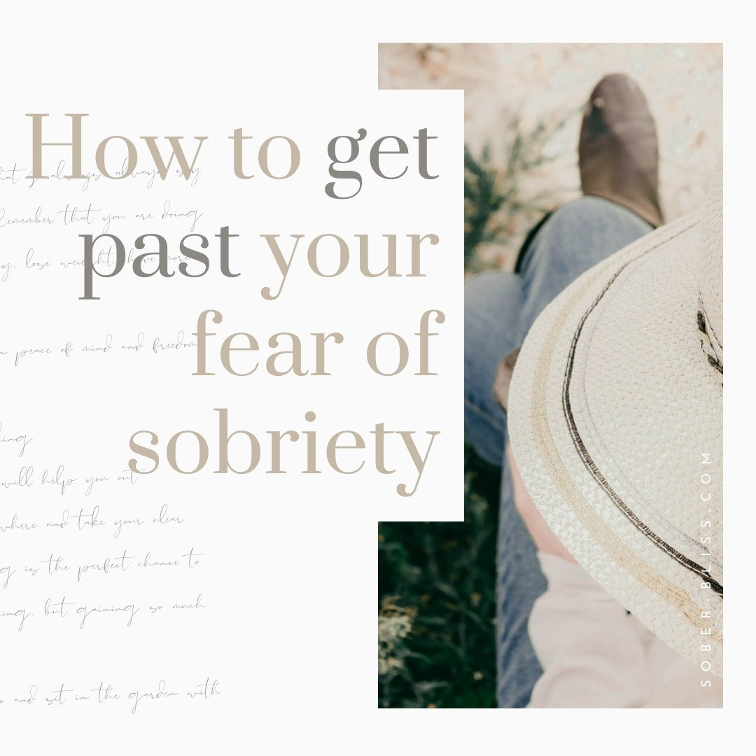 Fear of Sobriety