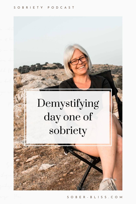 Demystifying Day One of Sobriety